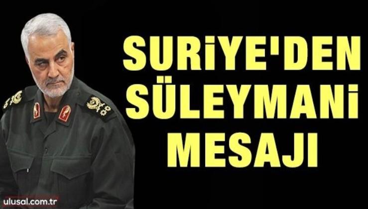 Suriye'den Kasım Süleymani mesajı