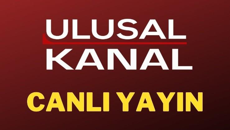 Ulusal Kanal - Canlı Yayın ᴴᴰ