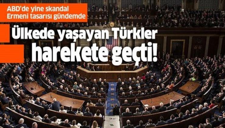 ABD'de yaşayan Türkler, skandal Ermeni tasarısına karşı harekete geçti