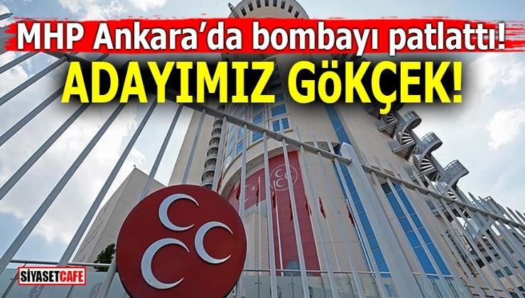 MHP Ankara'da bombayı patlattı! Adayımız Gökçek