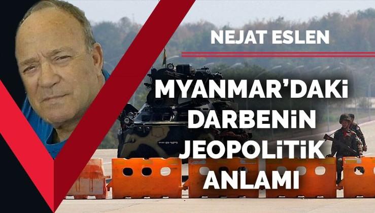 Myanmar'daki darbenin jeopolitik anlamı