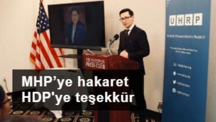 Uygur bölücüsünden MHP'ye hakaret HDP'ye teşekkür