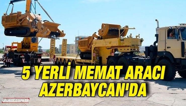 5 yerli MEMAT aracı Azerbaycan'a teslim edildi