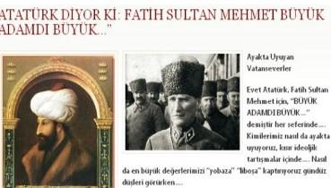 Atatürk ve Fatih Sultan Mehmet…