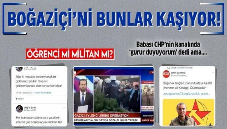 Boğaziçi Üniversitesi'ndeki olaylarda gözaltına alınan U.Çelik'in terör propagandası yaptığı paylaşımları ortaya çıktı!